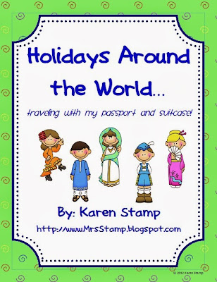 http://www.teacherspayteachers.com/Product/Holidays-Around-the-World-traveling-with-my-passport-and-suitcase-287110