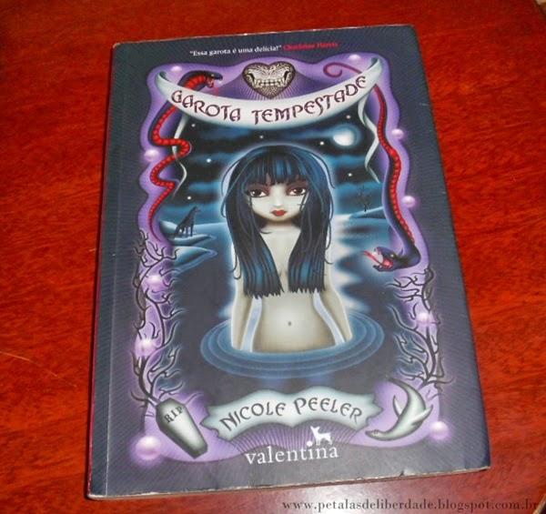 Livro, Garota Tempestade, Nicole Peeler, editora Valentina, sinopse, resenha, trechos, comprar, capa