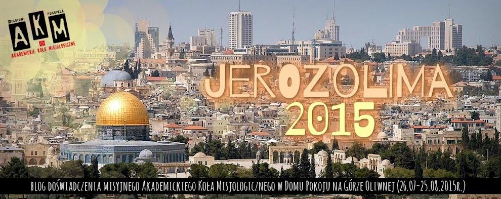 Doświadczenie misyjne Jerozolima 2015!