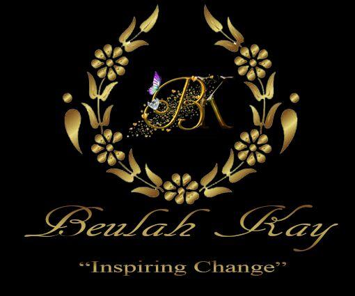 """Beulah Kay - """"Inspiring Greatness""""."""