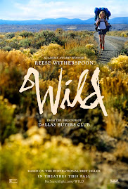 MINI-MOVIE REVIEWS: Wild