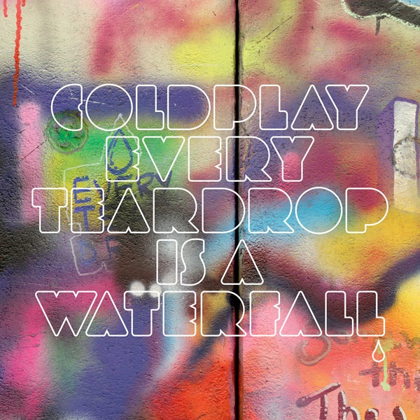"CHART RIGGER: Coldplay Tease New Single ""Every Teardrop Is"