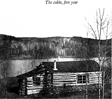 Robert and Kathrene Pinkerton's cabin, eight miles from Akitokan, in its first year