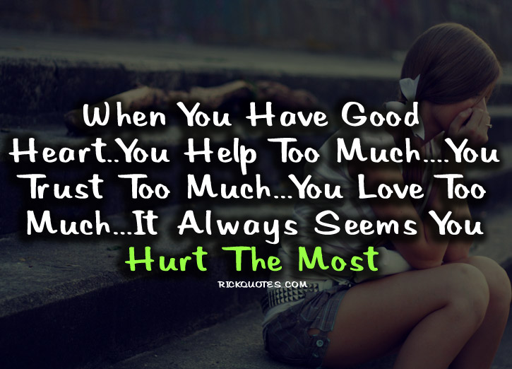 Hurt Quotes Hurt The Most