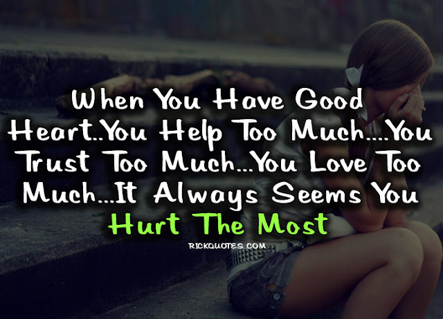 Hurt Quotes | Hurt The Most