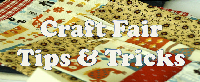Craft Fair Tips & Tricks