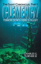 Clemency: The Saint Chronicles - Click to Read an Excerpt
