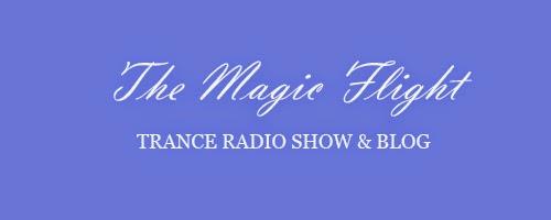 The Magic Flight - Trance Radio Show & Blog
