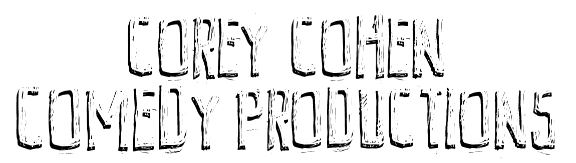 Corey Cohen Comedy Productions