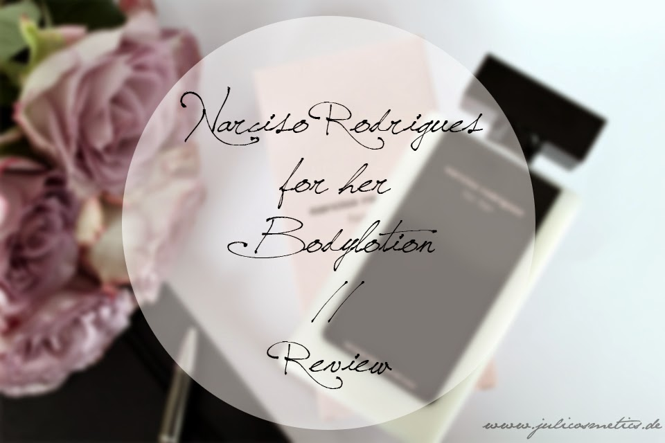 Narciso Rodriguez for her Bodylotion Review