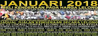 1-31/01/2018 - JUALAN KENDERAAN LELONG SELURUH MALAYSIA & SEKITAR KLANG VALLEY-SGR/K L