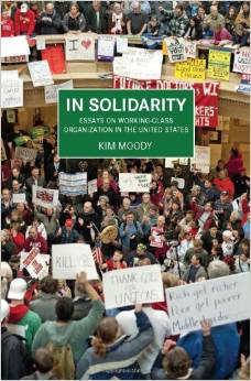 Kim Moody's New Book
