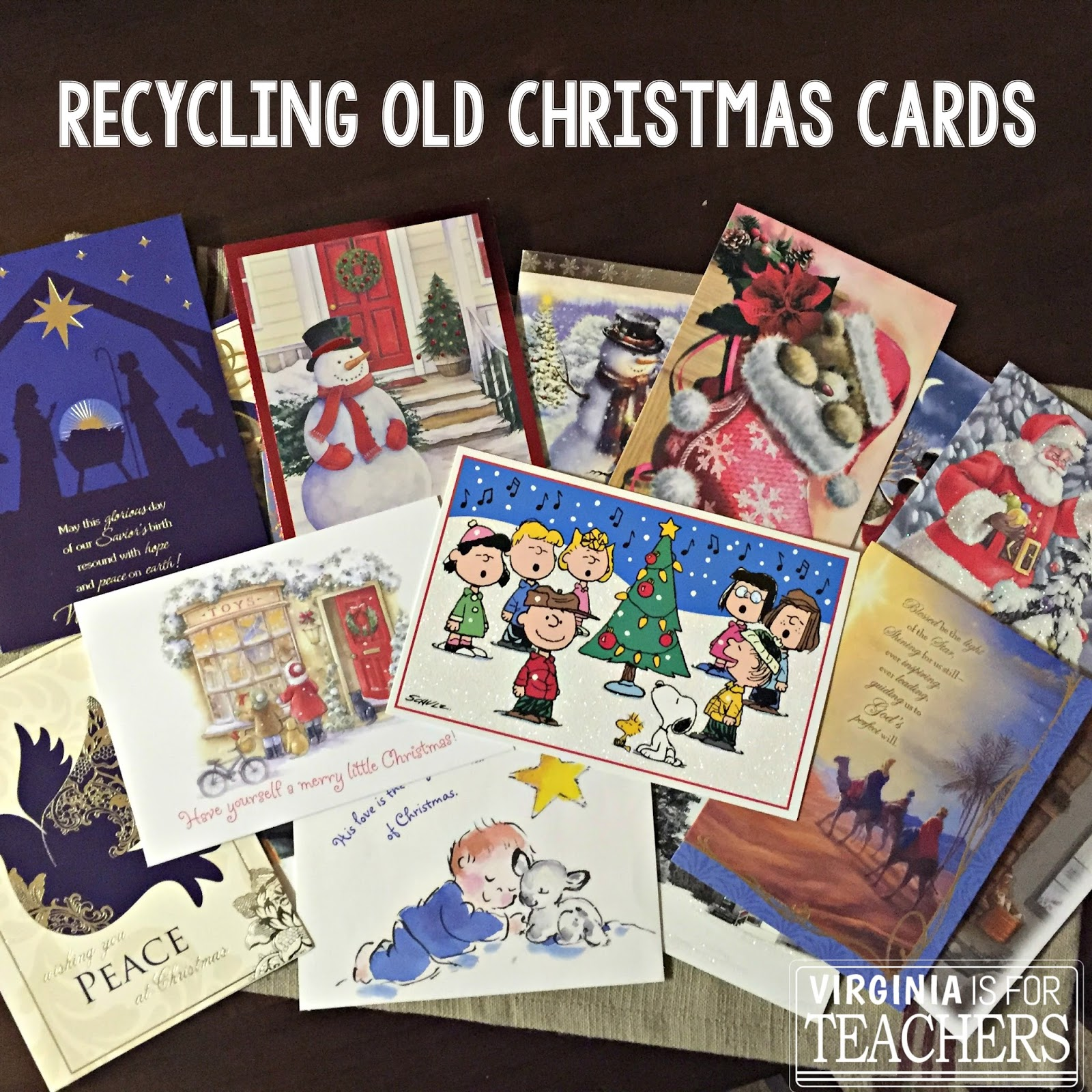 C is for christmas cards virginia is for teachers for How to recycle old christmas cards