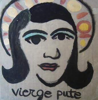 Vierge pute, 2010