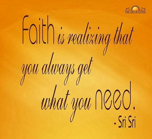 Quotes on Faith By Sri Sri Ravi Shankar