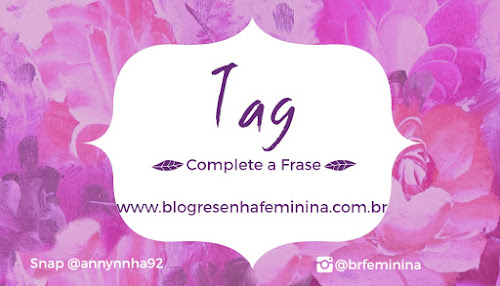 TAG: COMPLETE A FRASE!