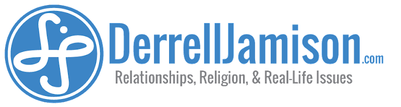 DerrellJamison.com | Learn from my mistakes & save your relationships today!