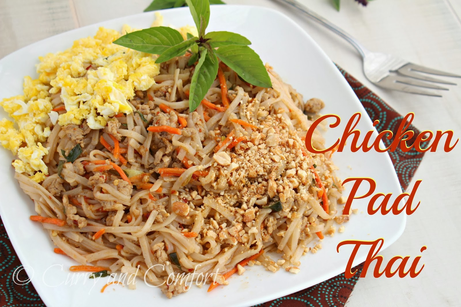 Curry and Comfort: Chicken Pad Thai with Basil