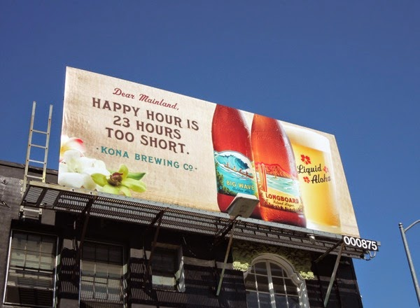Happy hour is 23 hours too short Kona Brewing billboard