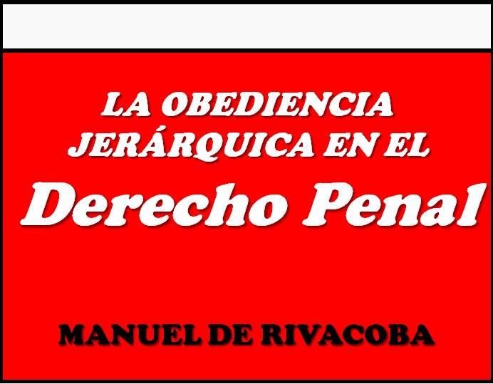 """Ir a """"La obediencia jerárquica en el Derecho penal""""."""