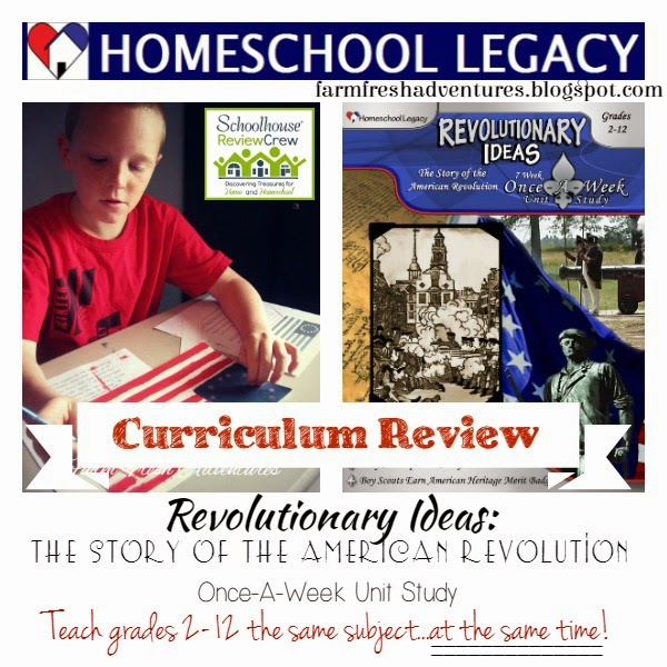 Homeschool Legacy: Revolutionary Ideas Unit Study