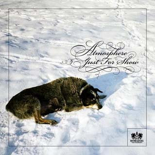 Atmosphere - Just For Show Mp3