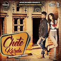 Chete Karda Punjabi Song Lyrics - Resham Singh Anmol