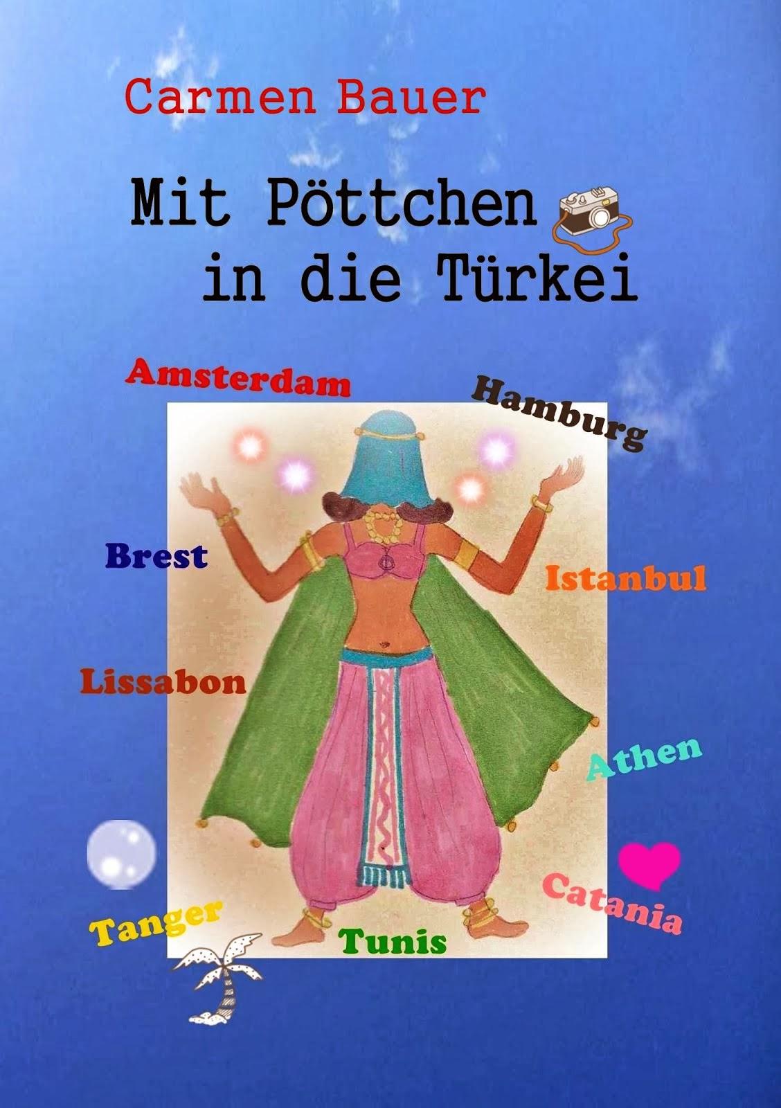 Kinderbuch: Mit Pöttchen in die Türkei