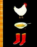 Chicken Soup, Boots by Maira Kalman (P KAL)