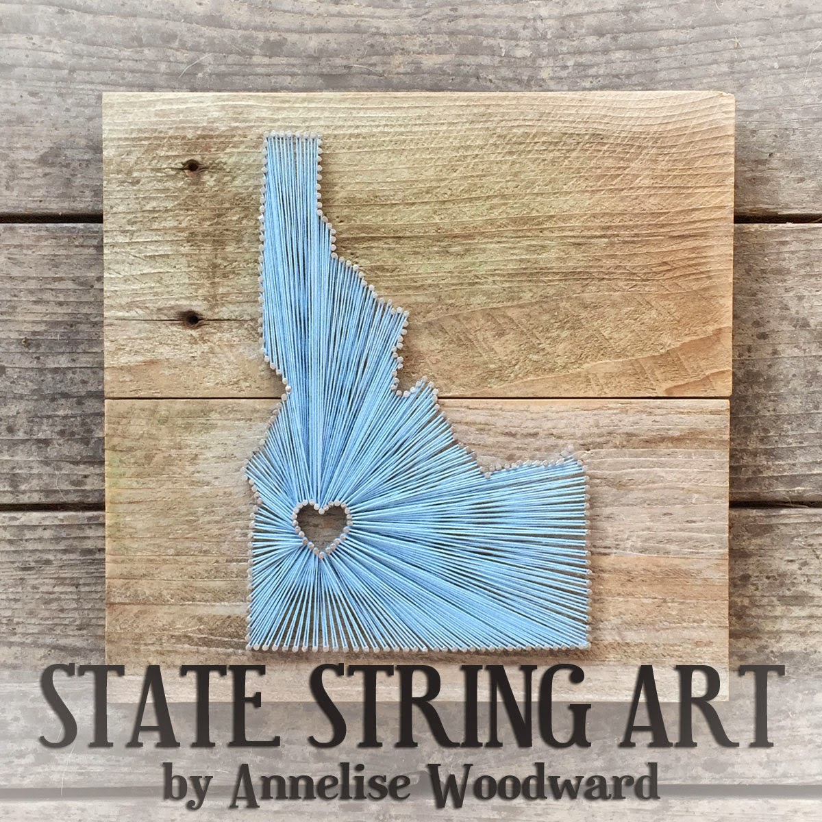 Annelise Woodward Photography State String Art Custom Orders