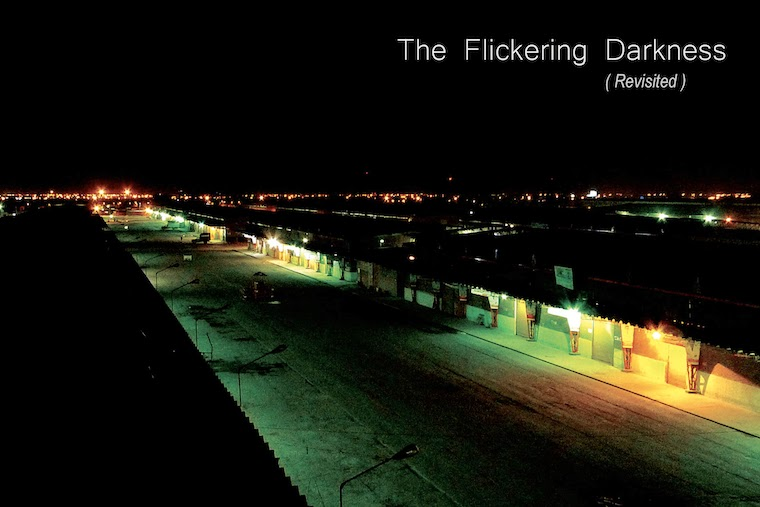 The Flickering Darkness (Revisited)