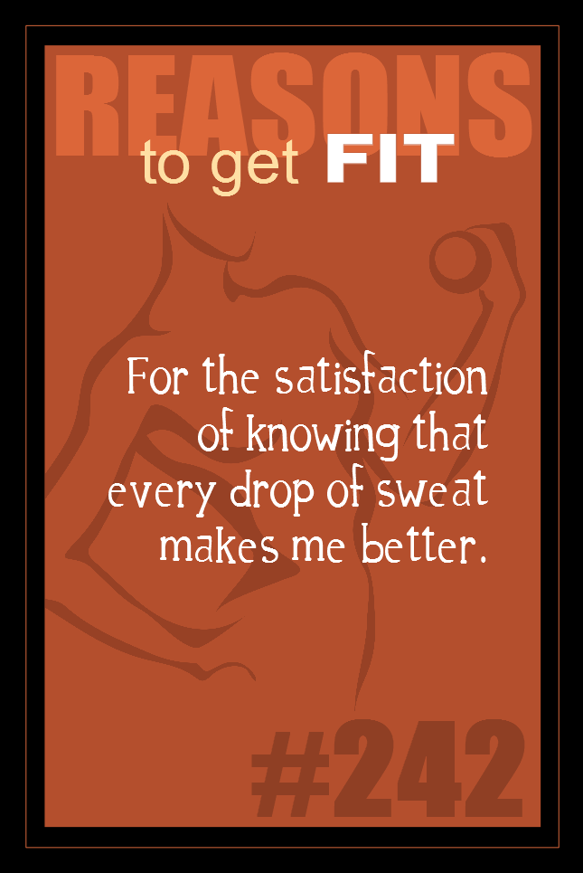 365 Reasons to Get Fit #242