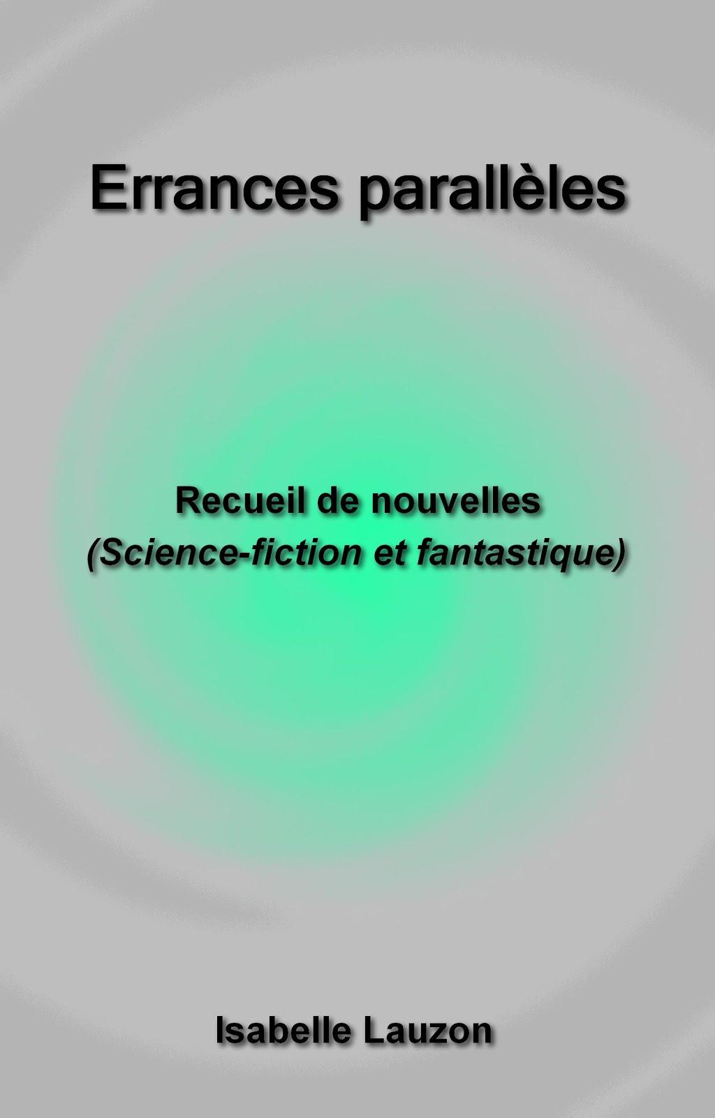 Recueil de nouvelles (disponible sur Amazon)