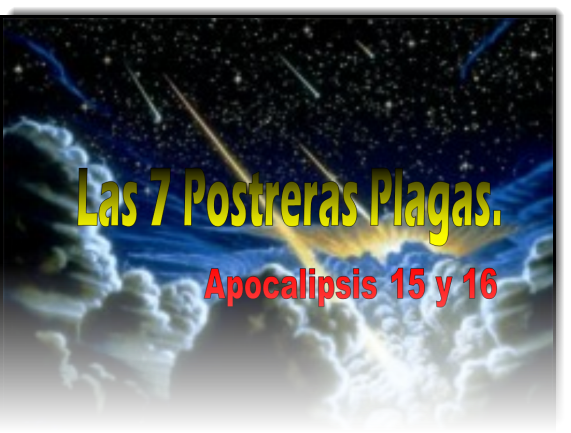 Las 7 Postreras Plagas de Apocalipsis - Power Point