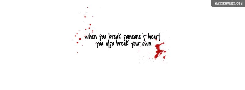 Quotes About Breaking Someones Heart. QuotesGram
