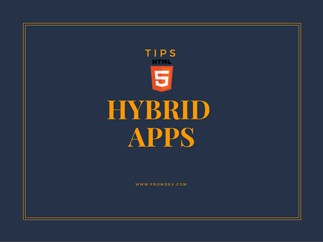 18 Things I learned developing my first HTML5 hybrid app