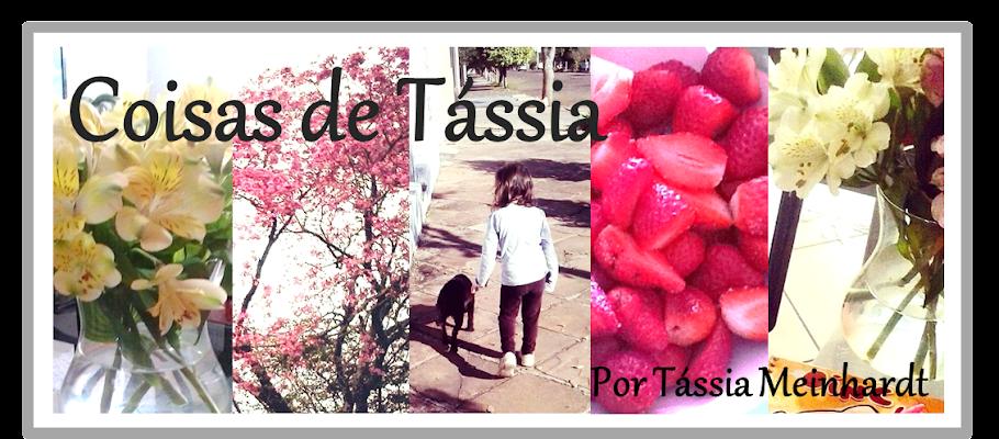 Coisas de Tássia