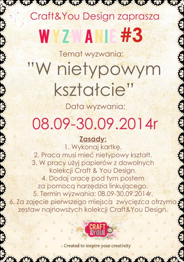 http://craftandyoudesign.blogspot.com/2014/09/wyzwanie-3-challenge-3.html