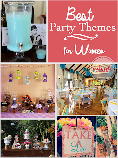 Party themes for women.