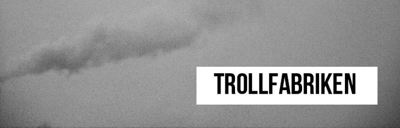 Trollfabriken
