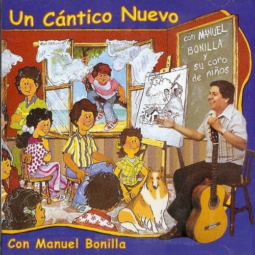 Manuel Bonilla-Un Cántico Nuevo-