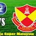 Live Streaming Liga Super Malaysia JDT vs Selangor 15 Februari