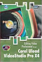 toko buku rahma: buku EDITING VIDEO PROFESIONAL DENGAN COREL ULEAD VIDEOSTUDIO PROX4, pengarang wahana komputer, penerbit andi