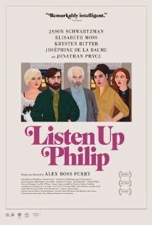 Listen Up Philip (2014) - Movie Review