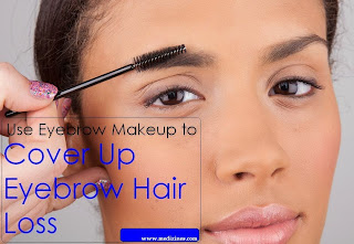 Use Eyebrow Makeup to Cover Up Eyebrow Hair Loss
