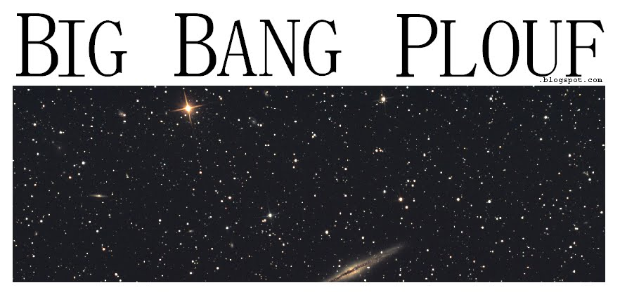 BIG BANG PLOUF