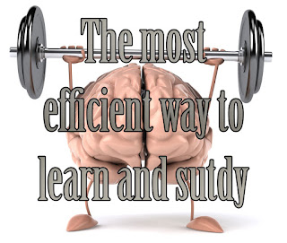 The most efficient way to study and learn
