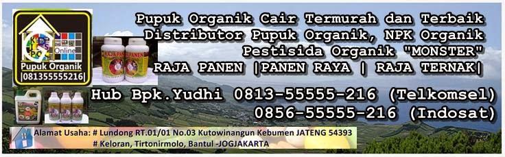 Distributor Pupuk Organik, jual pupuk organik cair, pupuk Npk organik, Pupuk murah 0856-5423-7113