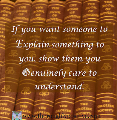 Picture of 'The Book of Knowledge' with quote 'If you want someone to explain something to you, show them you genuinely care to understand'