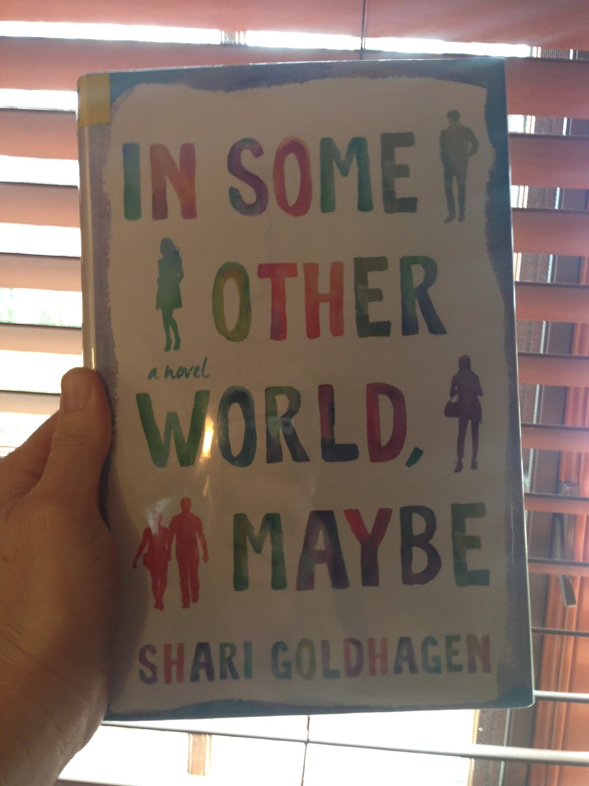 In Some Other World, Maybe -- Shari Goldhagen